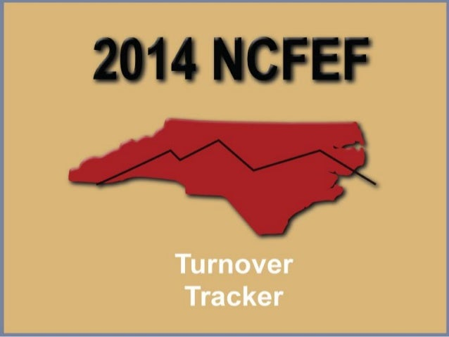 2014 NCFEF Turnover Tracker