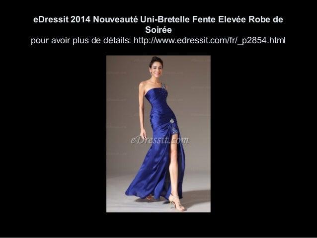 eDressit 2014 Nouveauté Uni-Bretelle Fente Elevée Robe de Soirée pour avoir plus de détails: http://www.edressit.com/fr/_p...