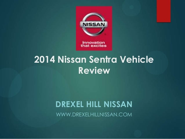 2014 Nissan Sentra Vehicle Review