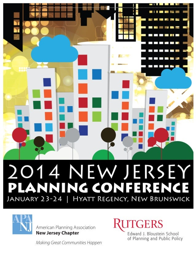 ! ! ! ! January!2014! ! ! Welcome'to'New'Jersey's'premiere'planning'conference!'' ! I'm!always!excited!about!our!conferenc...