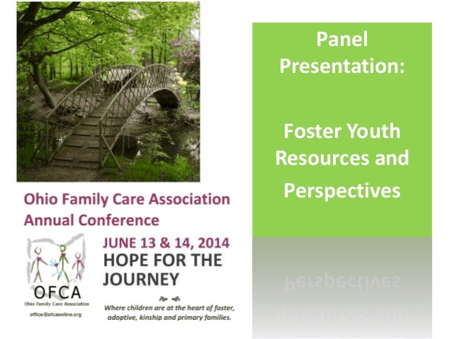 Panel Presentation: Foster Youth Resources and Perspectives