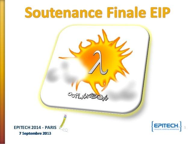 7 Septembre 20137 Septembre 2013 EPITECH 2014 - PARIS 1