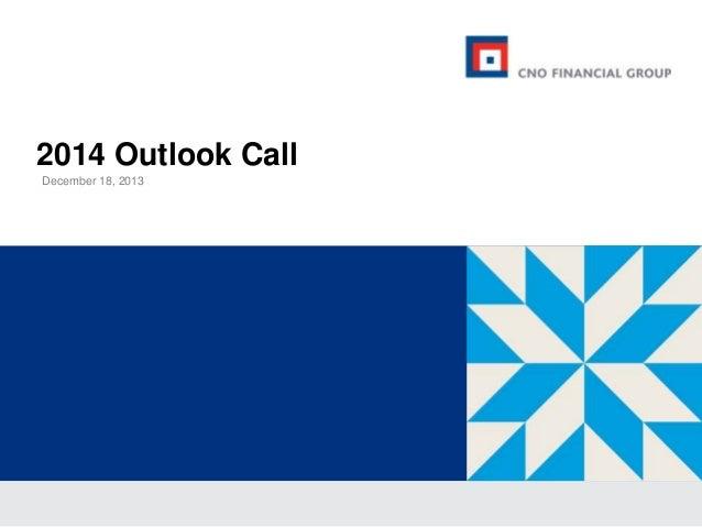 2014 Outlook Call December 18, 2013