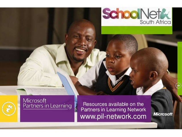 Resources available on the Partners in Learning Network www.pil-network.com
