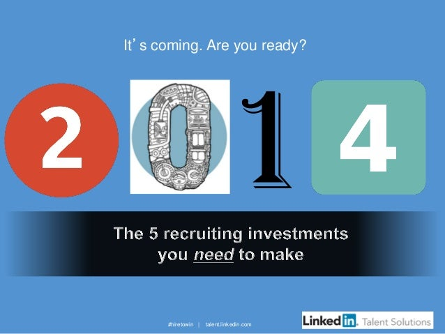 It's coming. Are you ready?  #hiretowin |  talent.linkedin.com