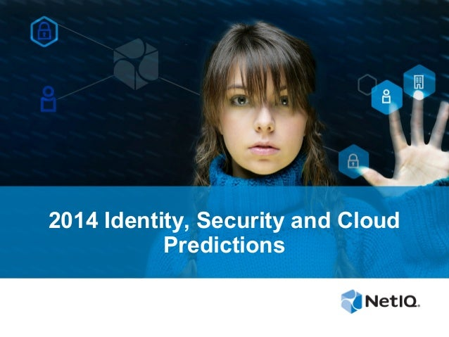 2014 Identity, Security and Cloud Predictions
