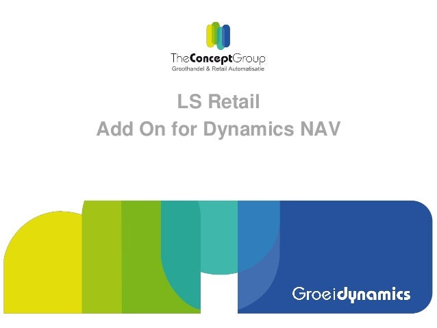 LS Retail Add On for Dynamics NAV