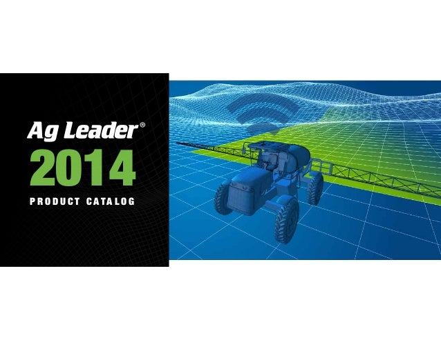 Ag Leader - 2014 Product Catalog