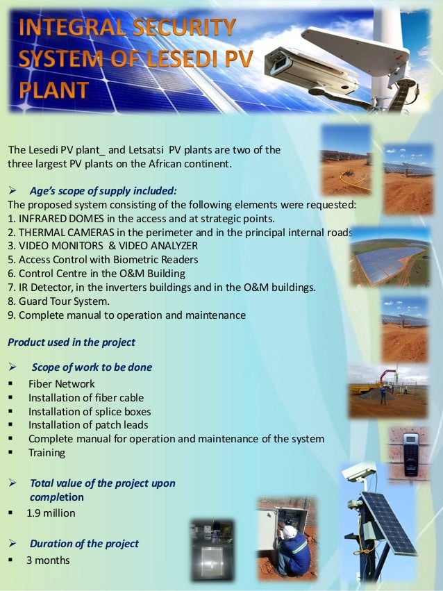 The Lesedi PV plant_ and Letsatsi PV plants are two of the three largest PV plants on the African continent.  Age's scope...