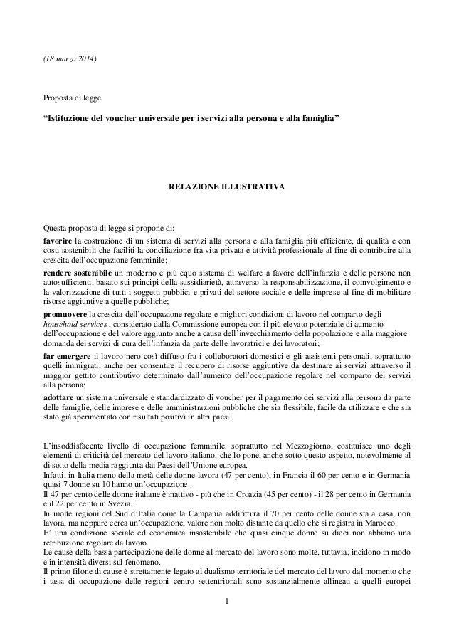 """1 (18 marzo 2014) Proposta di legge """"Istituzione del voucher universale per i servizi alla persona e alla famiglia"""" RELAZI..."""