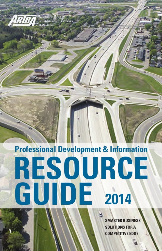 Professional Development & Information RESOURCE GUIDE SMARTER BUSINESS SOLUTIONS FOR A COMPETITIVE EDGE 2014