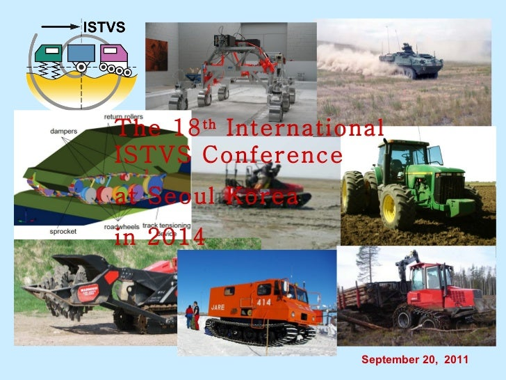 The 18 th  International ISTVS Conference  at Seoul Korea in 2014