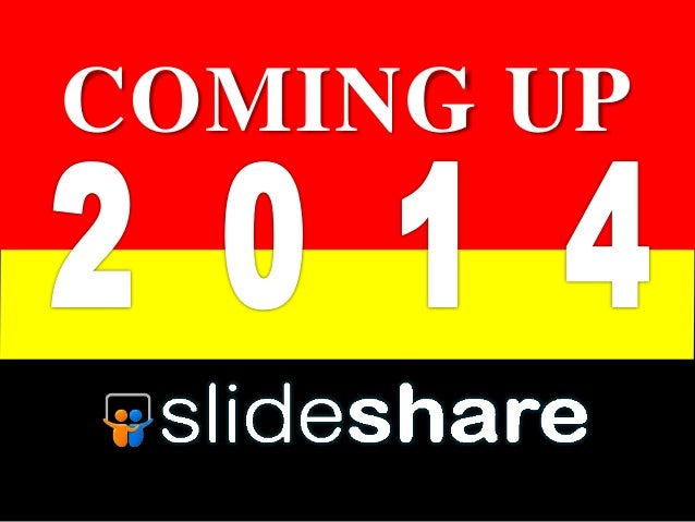 2014 Coming Up!.