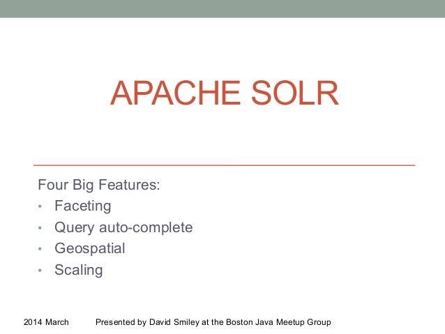 Solr: 4 big features