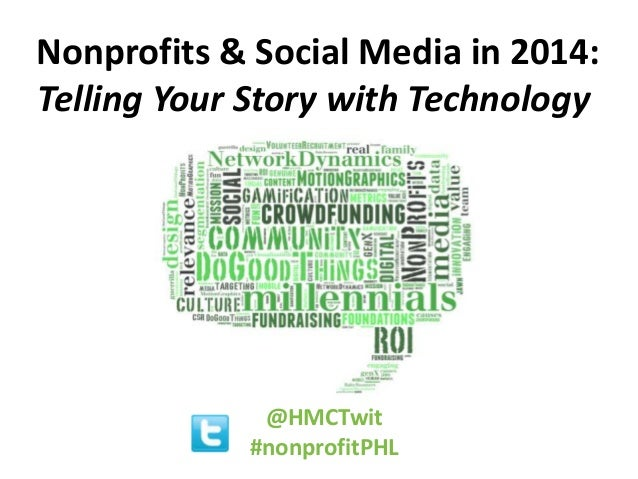 Nonprofits & Social Media in 2014: Telling Your Story with Technology  Wednesday, April 10th, 2013 Avrum D. Lapin & J. Lan...