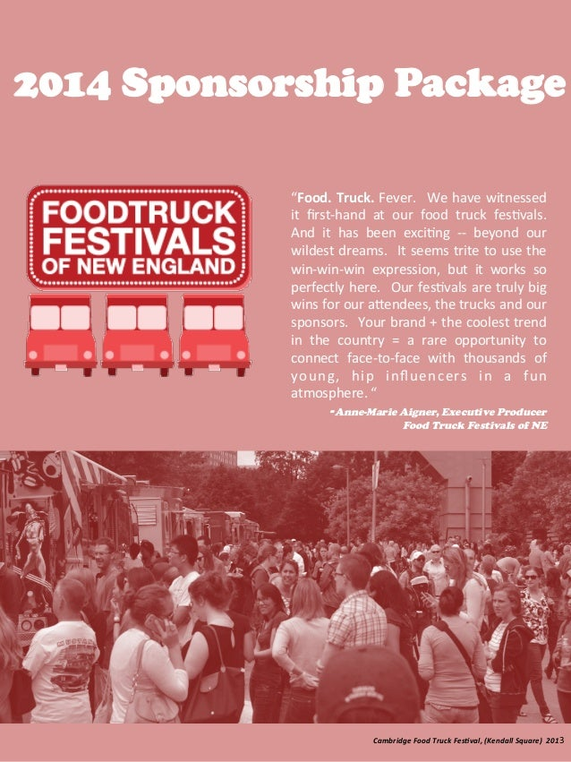 "2014 Sponsorship Package ""Food.	   Truck.	   Fever.	    	   We	   have	   witnessed	    it	    first-­‐hand	    at	    our	..."