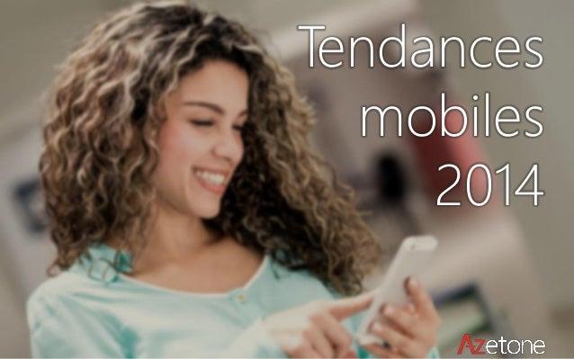 Les 10 tendances mobiles 2014 par Azetone