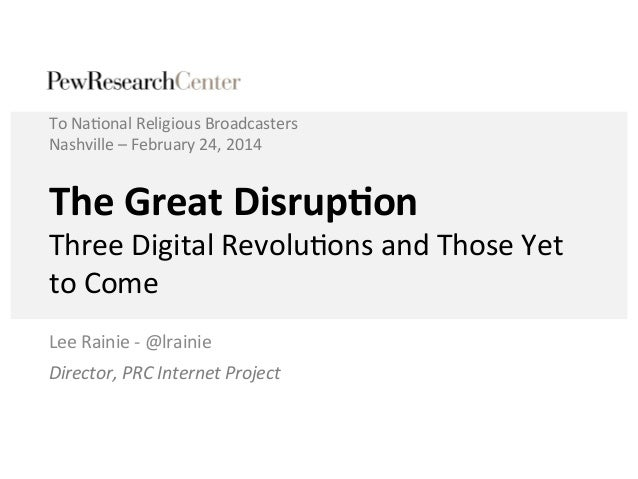 The Internet and Religion: The Great Disruption