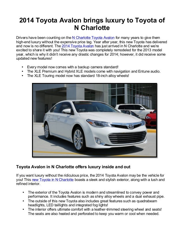2014 Toyota Avalon brings luxury to Toyota of N Charlotte Drivers have been counting on the N Charlotte Toyota Avalon for ...