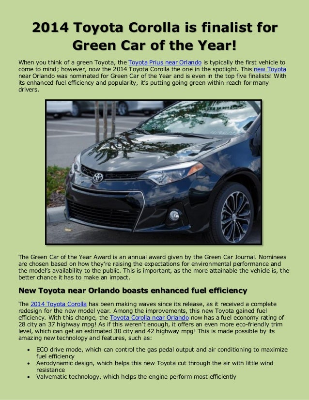 2014 Toyota Corolla is finalist for Green Car of the Year! When you think of a green Toyota, the Toyota Prius near Orlando...
