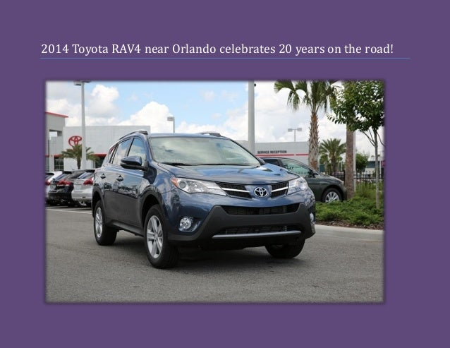2014 Toyota RAV4 near Orlando celebrates 20 years on the road!