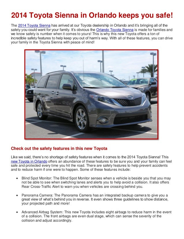 2014 Toyota Sienna in Orlando keeps you safe! The 2014 Toyota Sienna has arrived at our Toyota dealership in Orlando and i...