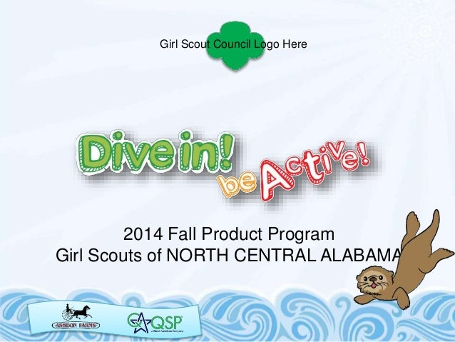 2014 Fall Product Program Girl Scouts of NORTH CENTRAL ALABAMA Girl Scout Council Logo Here