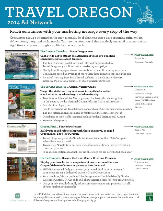 TRAVEL OREGON 2014 Ad Network  Reach consumers with your marketing message every step of the way! Consumers acquire inform...