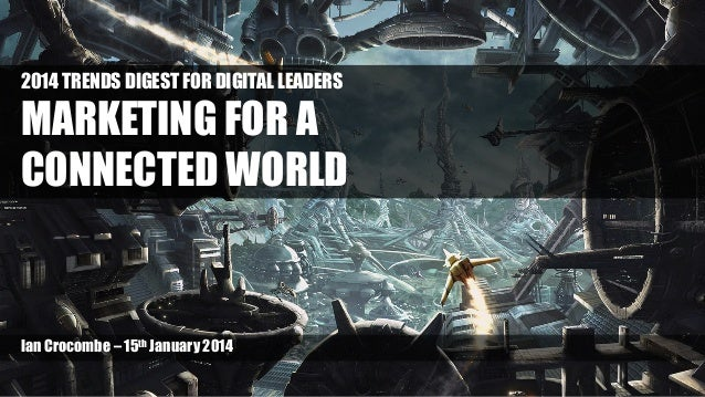 2014 Trends Digest Deck for Digital Leaders