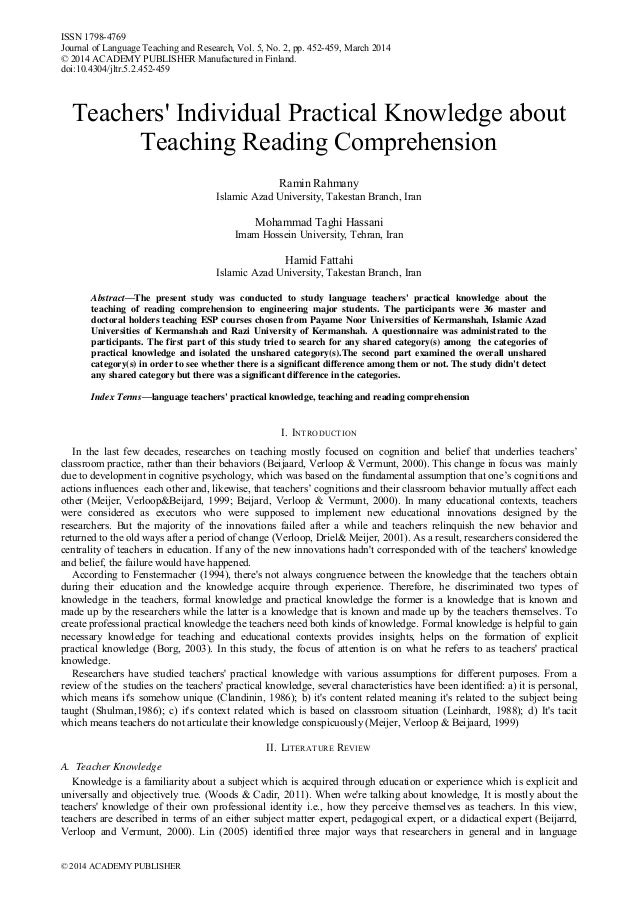 Teachers' Individual Practical Knowledge about Teaching Reading Comprehension Ramin Rahmany Islamic Azad University, Takes...