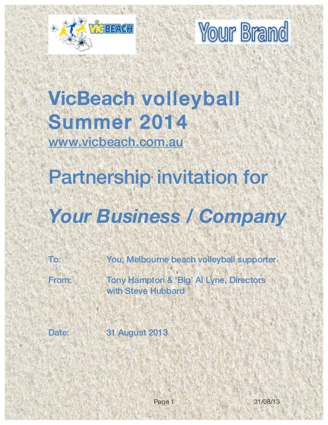 Page 1 31/08/13       VicBeach volleyball Summer 2014 www.vicbeach.com.au Partnership invitation for Your Business / C...