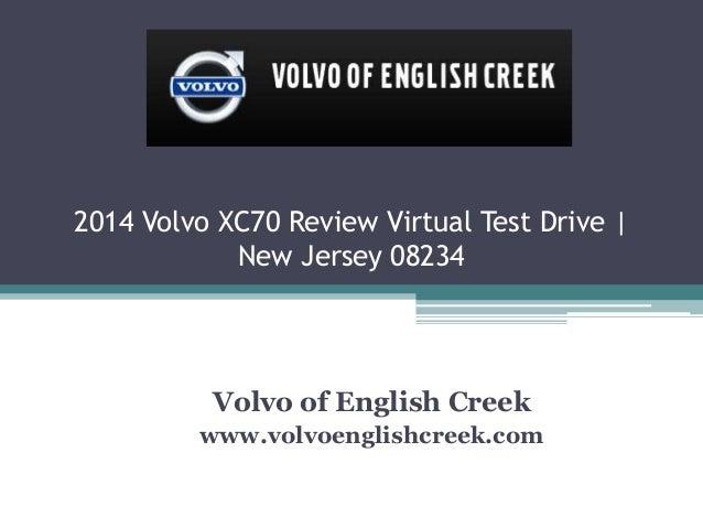 2014 Volvo XC70 Review Virtual Test Drive | New Jersey 08234 Volvo of English Creek www.volvoenglishcreek.com