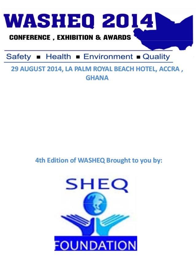 29AUGUST2014,LAPALMROYALBEACHHOTEL,ACCRA, GHANA  4thEditionofWASHEQBroughttoyouby: