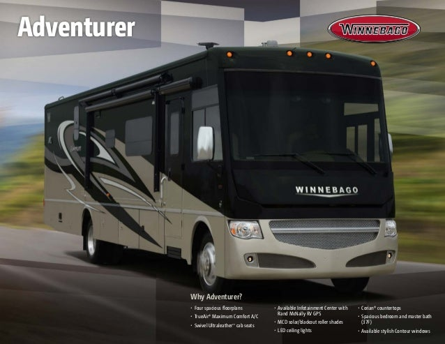 Why Adventurer? •	 Four spacious floorplans •	 TrueAir® Maximum Comfort A/C
