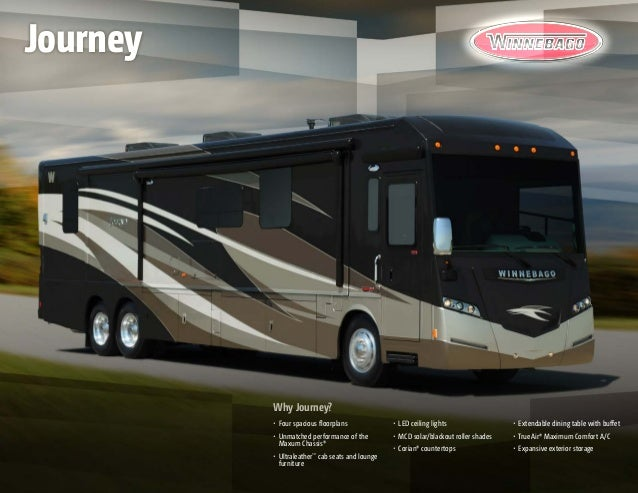 Why Journey? •	 Four spacious floorplans •	 Unmatched performance of the Maxum Chassis® •	 Ultraleather™ cab seats and lou...