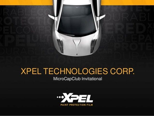 XPEL TECHNOLOGIES CORP. MicroCapClub Invitational