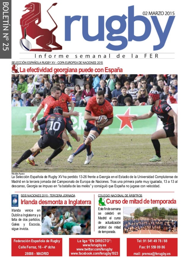 "BOLETÍNNº25 Federación Española de Rugby Calle Ferraz, 16 - 4º dcha 28008 - MADRID La liga ""EN DIRECTO"": www.ferugby.es ww..."