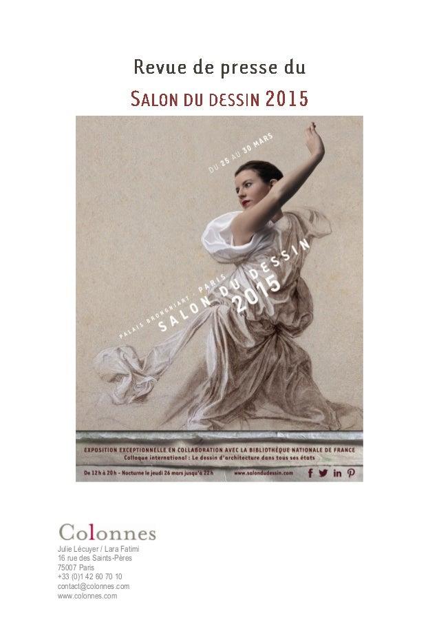 Julie Lécuyer / Lara Fatimi 16 rue des Saints-Pères 75007 Paris +33 (0)1 42 60 70 10 contact@colonnes.com www.colonnes.com