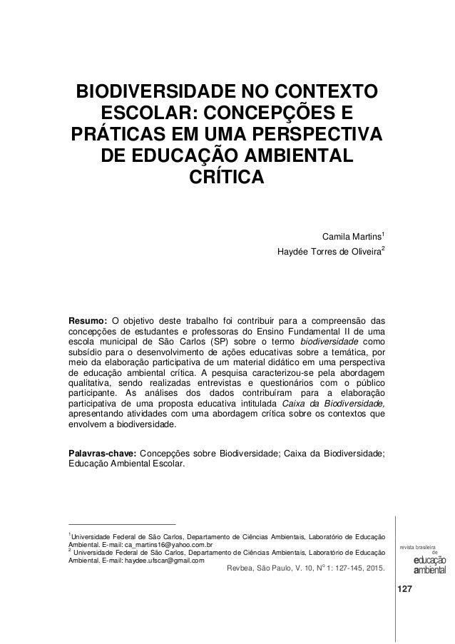 Revbea, São Paulo, V. 10, N o 1: 127-145, 2015. revista brasileira de educação ambiental 127 BIODIVERSIDADE NO CONTEXTO ES...