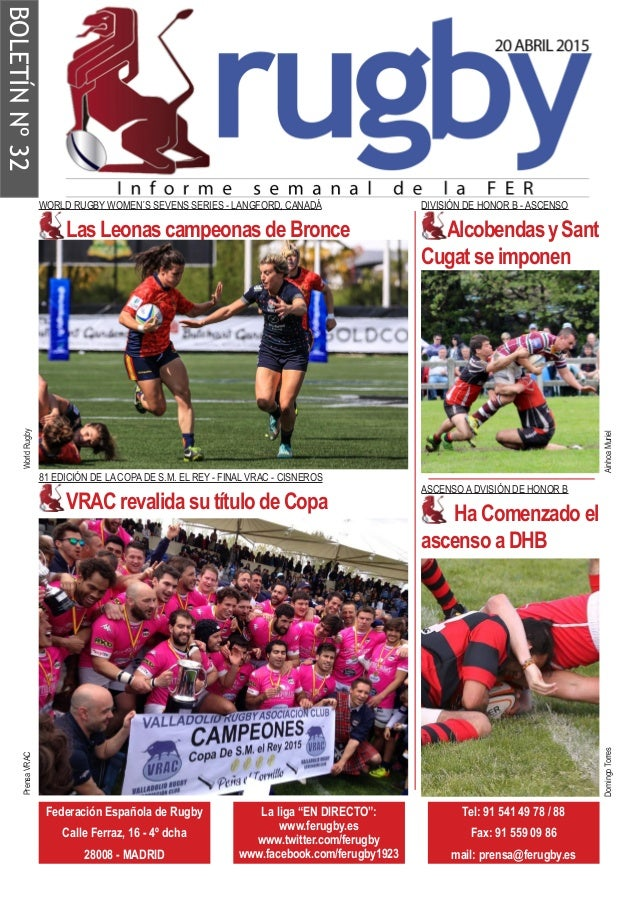 "BOLETÍNNº32 Federación Española de Rugby Calle Ferraz, 16 - 4º dcha 28008 - MADRID La liga ""EN DIRECTO"": www.ferugby.es ww..."