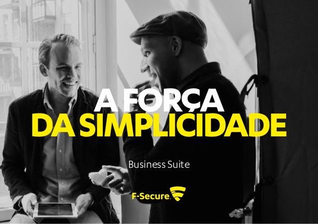 AFORÇA DASIMPLICIDADE Business Suite