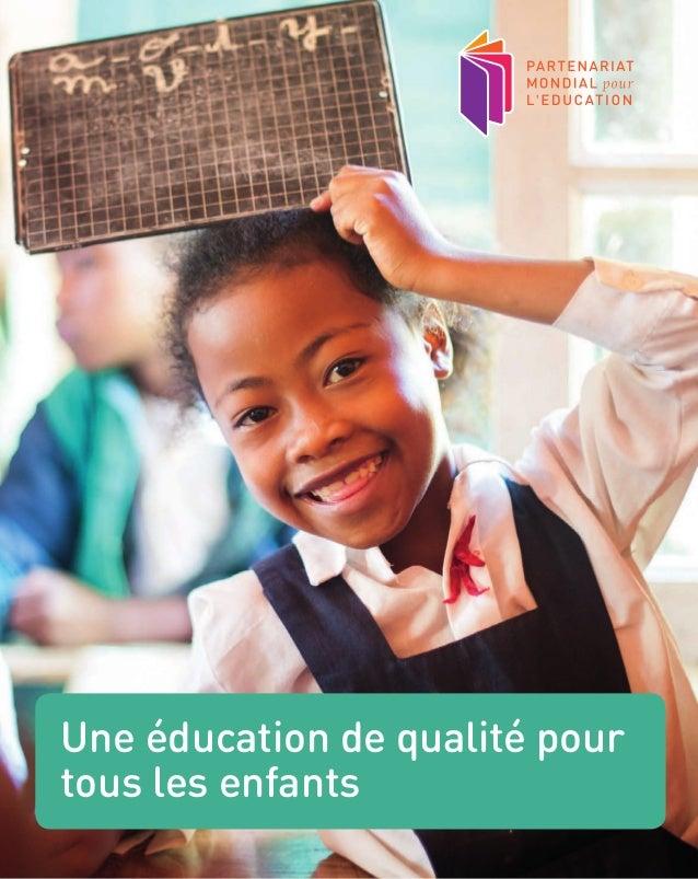 Une éducation de qualité pour tous les enfants