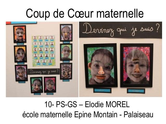 Coup de Cœur maternelle 10- PS-GS – Elodie MOREL école maternelle Epine Montain - Palaiseau
