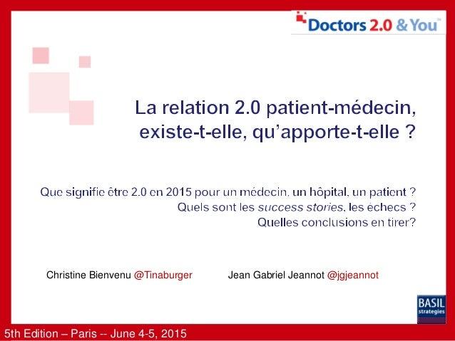 5th Edition – Paris -- June 4-5, 2015 Christine Bienvenu @Tinaburger Jean Gabriel Jeannot @jgjeannot