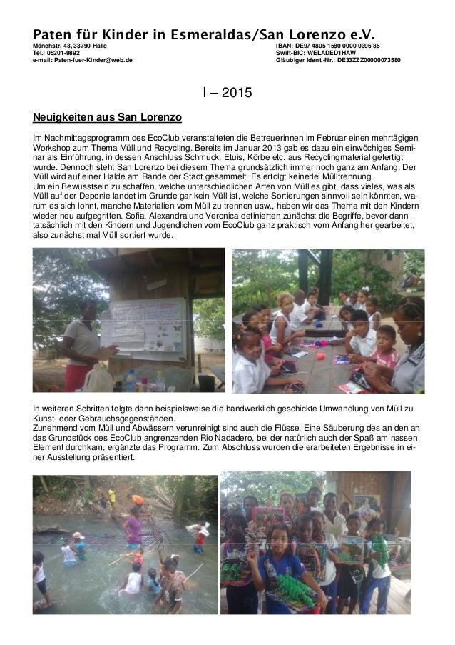 Paten für Kinder in Esmeraldas/San Lorenzo e.V. Mönchstr. 43, 33790 Halle IBAN: DE97 4805 1580 0000 0396 85 Tel.: 05201-98...