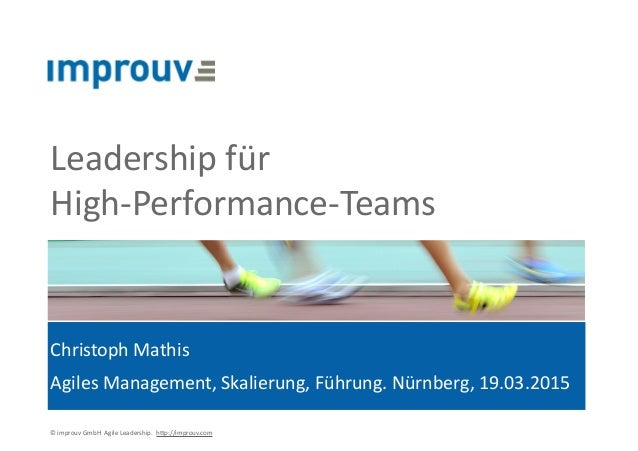 "©""improuv""GmbH""""Agile""Leadership.""""h7p://improuv.com"" Leadership""für""