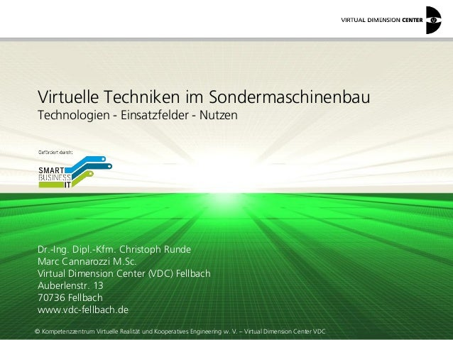 © Kompetenzzentrum Virtuelle Realität und Kooperatives Engineering w. V. – Virtual Dimension Center VDC Virtuelle Technike...