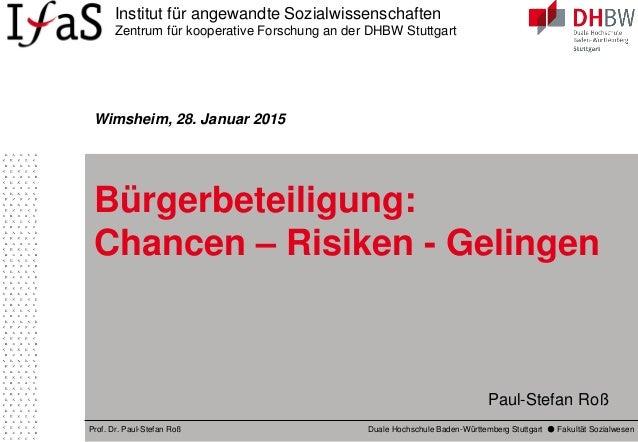 Institut für angewandte Sozialwissenschaften Zentrum für kooperative Forschung an der DHBW Stuttgart Prof. Dr. Paul-Stefan...