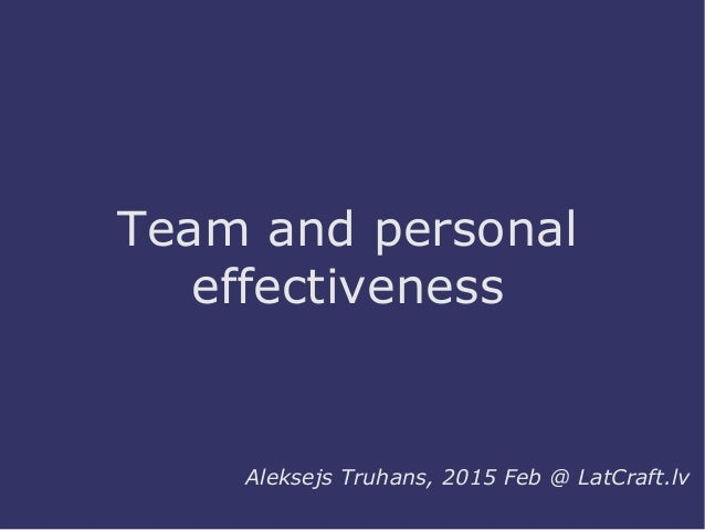 personal and team effectiveness and the A high-performance work team refers to a group of goal-focused  over the  long term, intrinsic motivators such as personal satisfaction at.