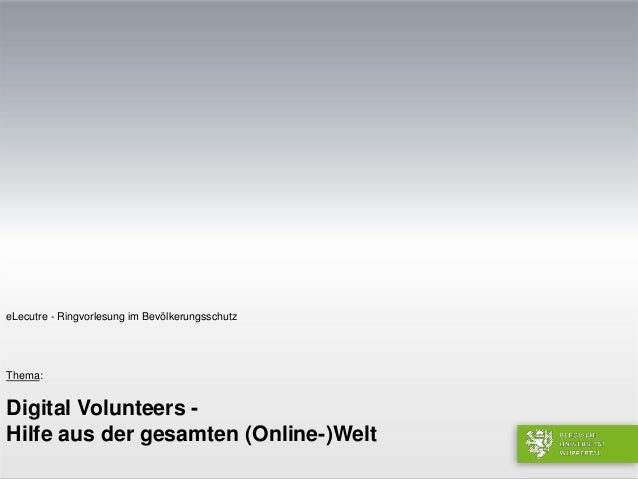 eLecture Digital Volunteers- Hife aus der gesamten (Online-)Welt Stefan Martini Wuppertal,04.Februar 2015 Fachbereich D – ...